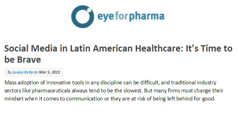Social Media in Latin American Healthcare: It's Time to be Brave